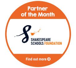 Find Out About Partner Of The Month for November, Shakespeare Schools Foundation!
